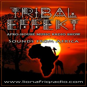 Tribal Efekt Radio Show on LionafriQ