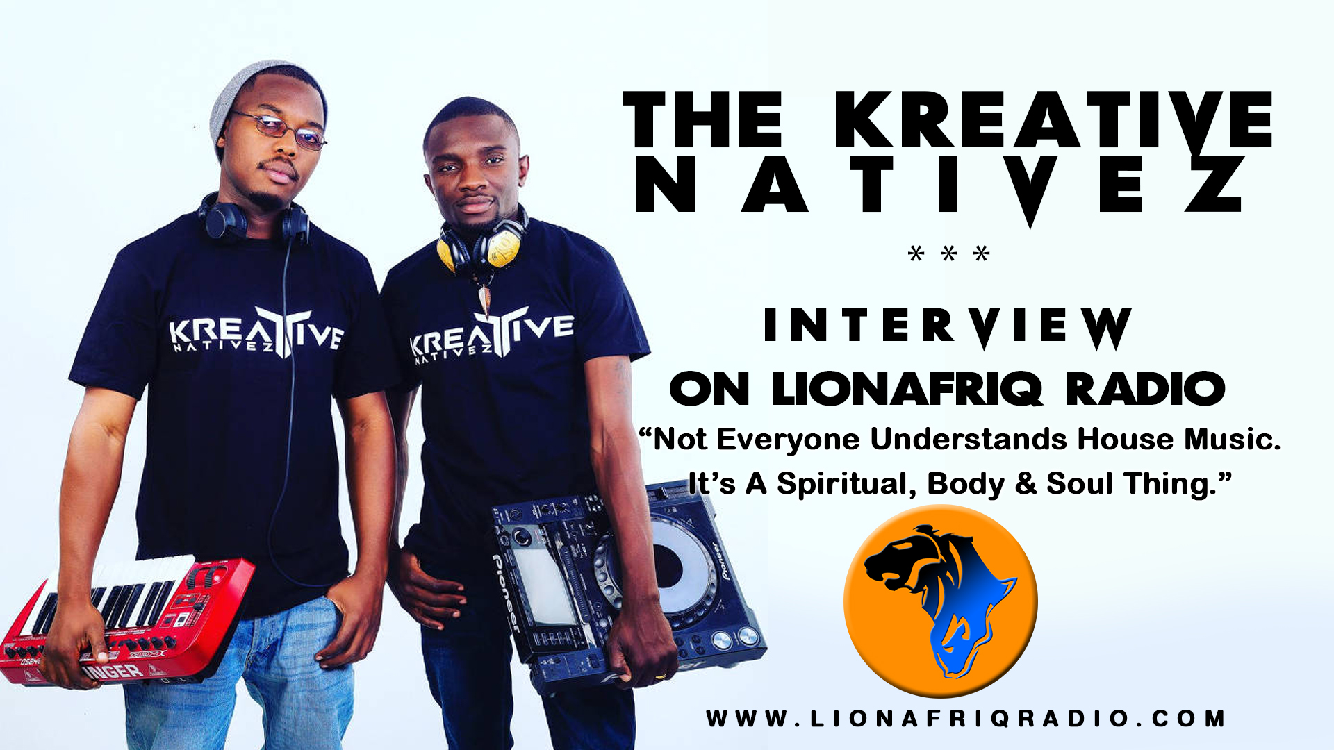 Kreative Natives Interview on LionafriQ Radio