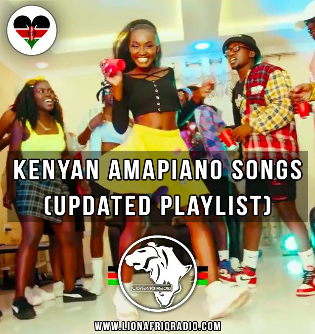 Hottest Kenyan Amapiano Songs| Updated Playlist